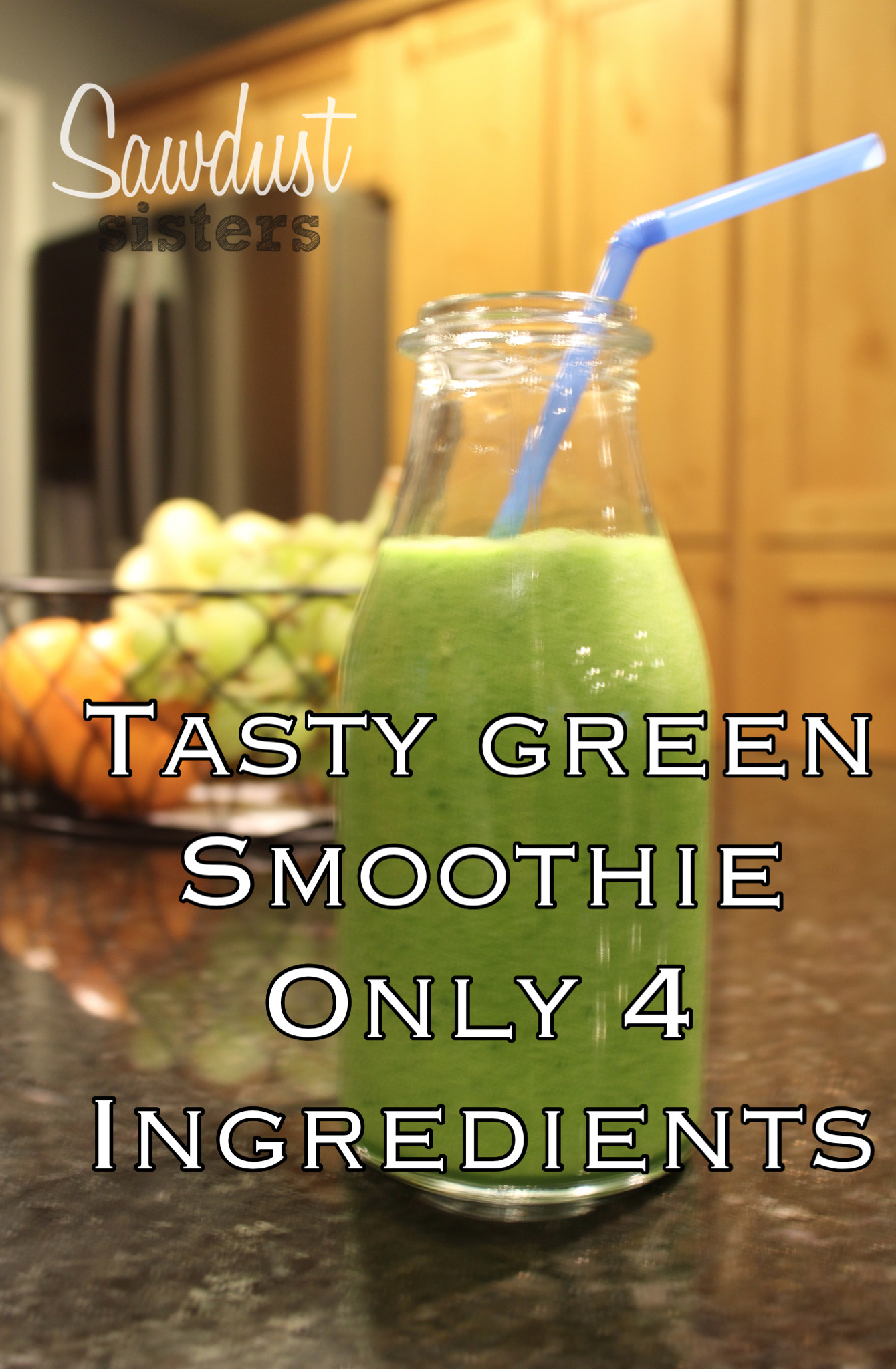 The best tasting green smoothie with only 4 ingredients!! sawdustsisters.com