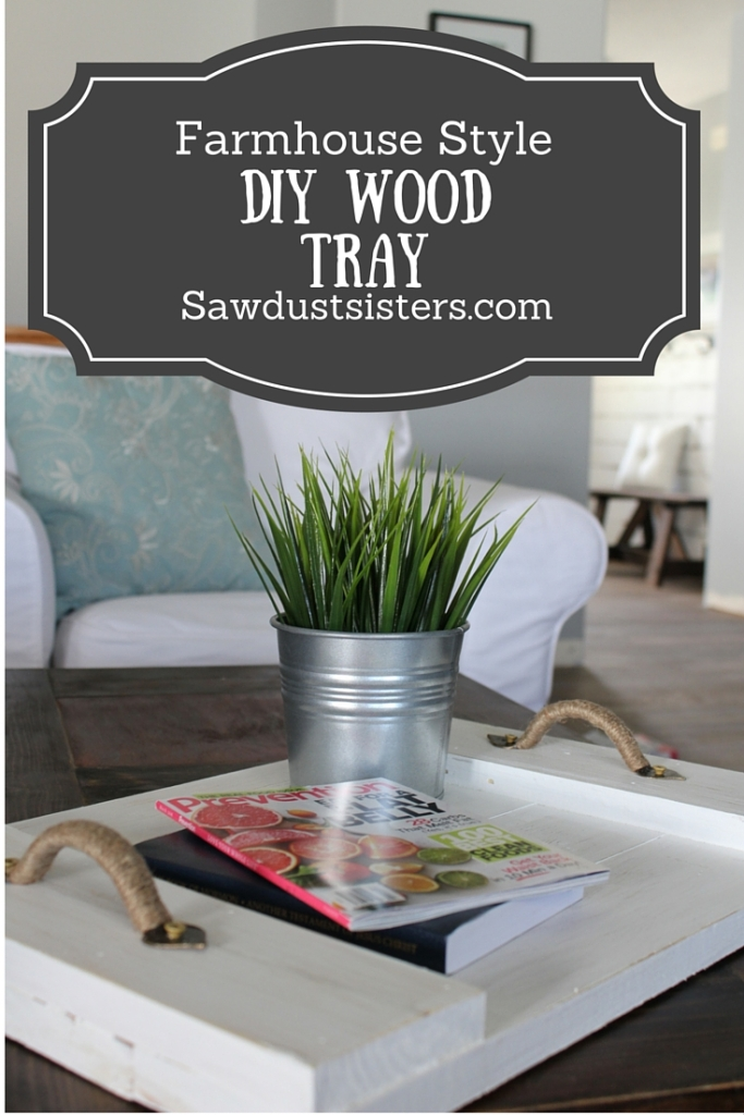 DIY Farmhouse Style Wood Serving Tray