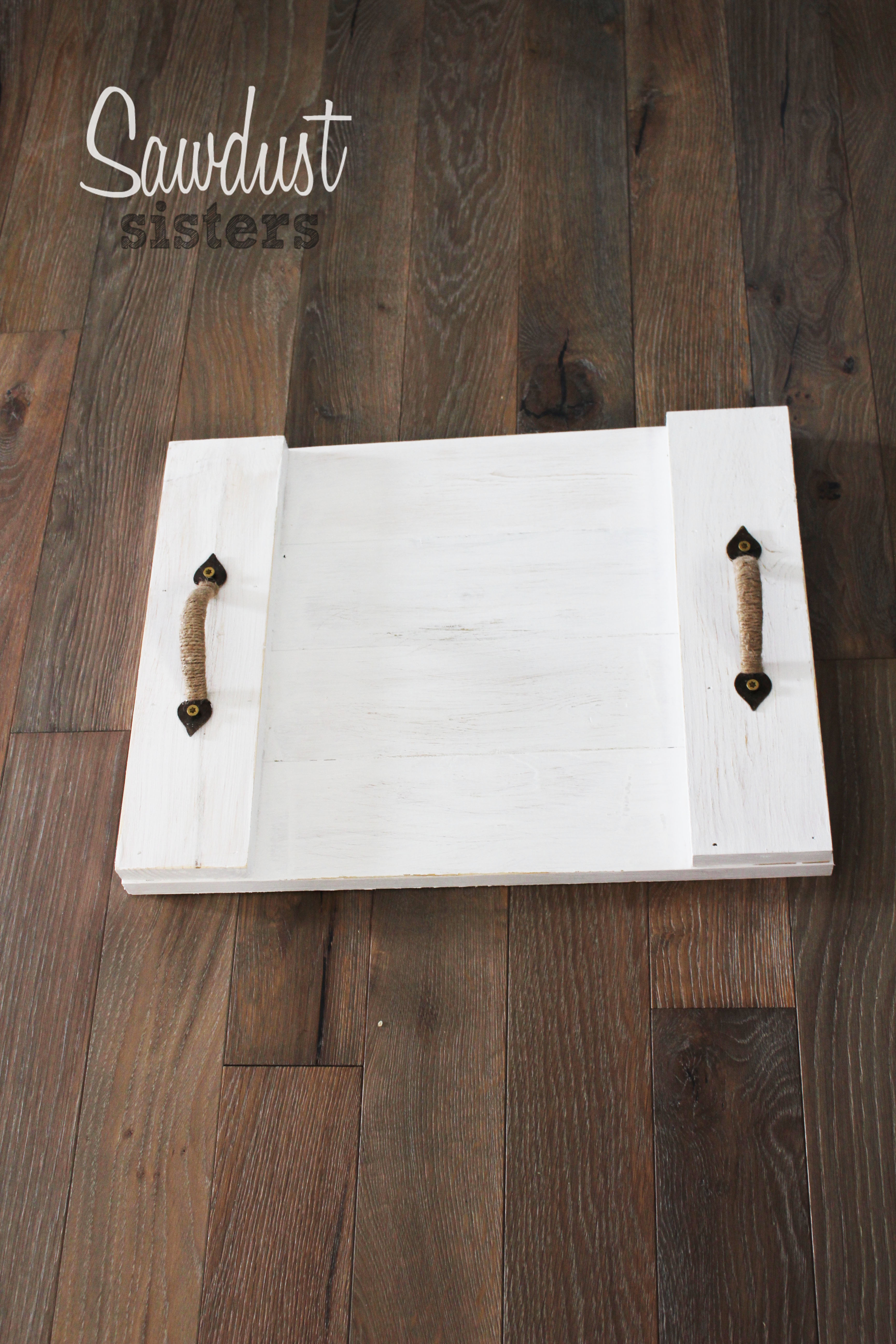 Easy DIY Wood Serving Tray- Farmhouse Style - Sawdust Sisters